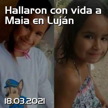 Maia è stato trovato vivo a Luján